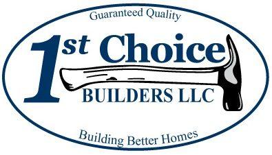 1st Choice Builders, LLC